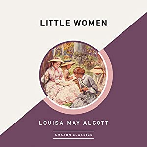 Little Women (AmazonClassics Edition) Audiobook