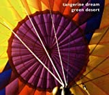 Green Desert by Tangerine Dream (2011-12-06)