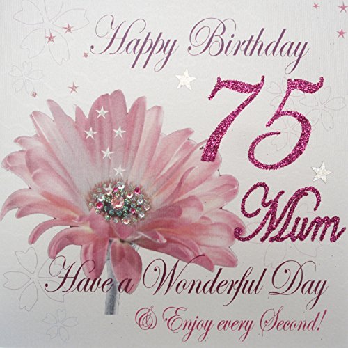 WHITE COTTON CARDS Happy 75 Mum Have A Wonderful Day Handmade 75th Birthday Card Pink Gerbra Amazoncouk Kitchen Home