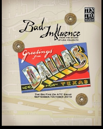 Read Online Bad Influence September/October 2010: The Big Five Oh ATC Swap Issue pdf epub