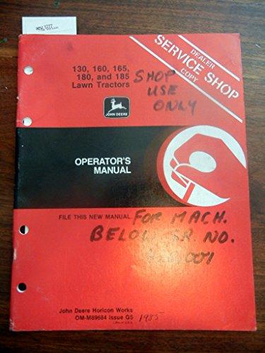 John Deere 130, 160, 165, 180, &185 Lawn Tractors OEM Operators Manual