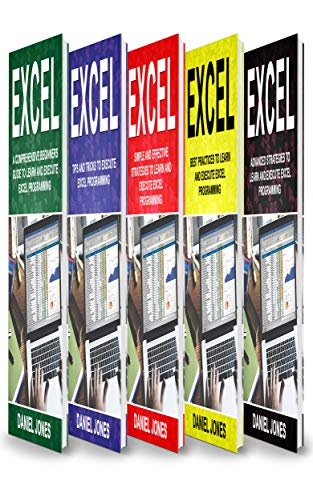 Pdf Computers Excel: 5 Books in 1- Bible of 5 Manuscripts in 1-Beginner's Guide+ Tips and Tricks+ Simple and Effective strategies+ Best Practices to learn Excel programming Efficiently+ Advanced Strategies.