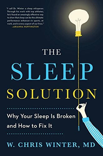 Legs Work Centers - The Sleep Solution: Why Your Sleep is Broken and How to Fix It