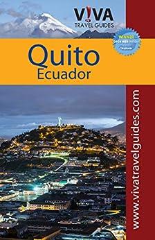 VIVA Travel Guides Quito, Ecuador by [Minster PhD, Crit, Caputo, Lorraine]