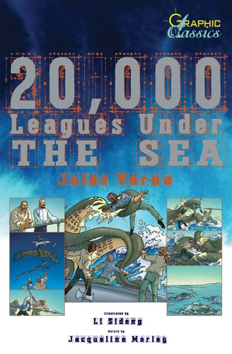 Download 20,000 Leagues Under the Sea (Graphic Classics) ebook