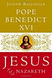 Jesus of Nazareth, Joseph Ratzinger, 0385523416