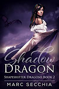Shadow Dragon by Marc Secchia ebook deal