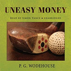 Uneasy Money Audiobook