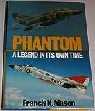 Phantom, Francis K. Mason, 0850595800