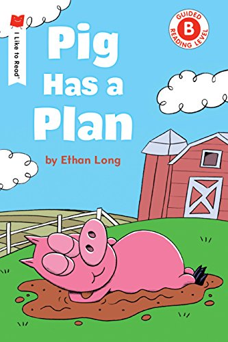 Like Pig - Pig Has a Plan (I Like to Read)