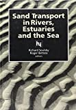 img - for Sand Transport in Rivers Estuaries & The book / textbook / text book