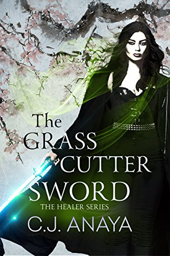 Country Cutter - The Grass Cutter Sword: A Young Adult Romantic Fantasy (The Healer Series Book 3)