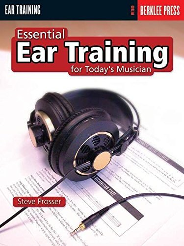 Essential Ear Training for the Contemporary Musician by Prosser, Steve (2000) Paperback