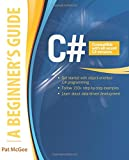 img - for C#: A Beginner's Guide (Beginners Guides) book / textbook / text book