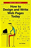 How to Design and Write Web Pages Today, Karl Stolley, 0313380384