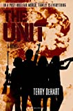 The Unit, Terry DeHart, 0316077402