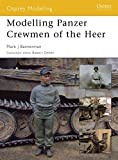 img - for Modelling Panzer Crewmen of the Heer (Osprey Modelling) book / textbook / text book