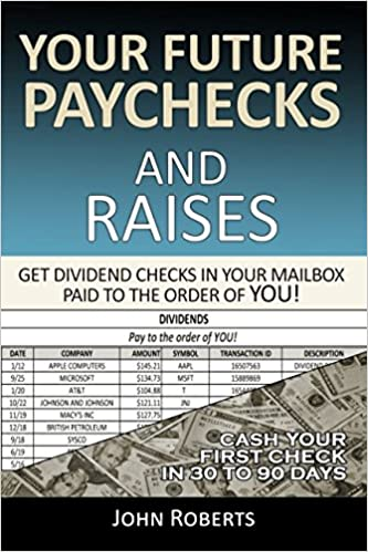 Your Future Paychecks And Raises Get Dividend Checks In Your - Pay-to-the-order-of