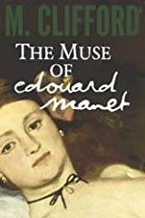 The Muse of Edouard Manet (Edouard and Emily) (Volume 1) Paperback