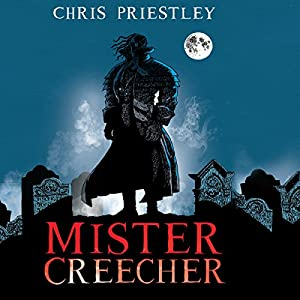 Mister Creecher Audiobook