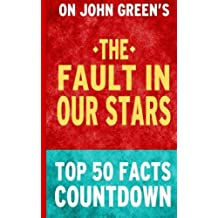 The Fault in Our Stars: Top 50 Facts Countdown