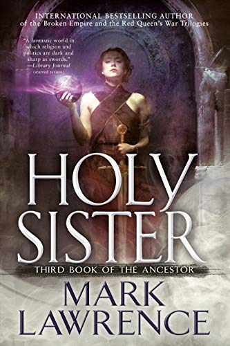 Book cover from Holy Sister (Book of the Ancestor) by Mark Lawrence