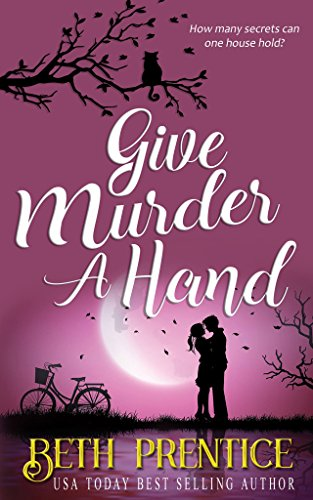 Give Murder A Hand by Beth Prentice