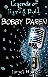 Legends of Rock & Roll - Bobby Darin (English Edition)