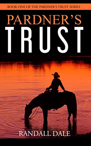 Pardner's Trust by Randall Dale ebook deal