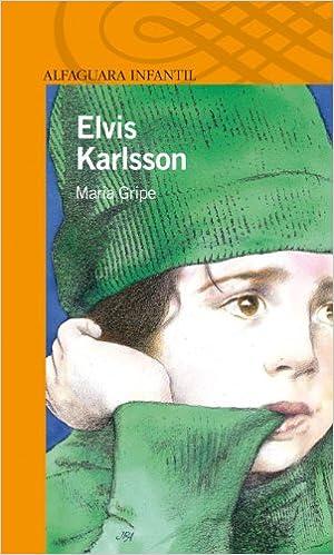 Amazon e-books para ipad ELVIS KARLSSON (Alfaguara 10 Años (zaharra) PDF FB2 iBook