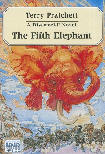 The Fifth Elephant (Discworld Novels (Audio))