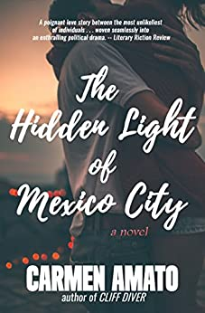 The Hidden Light of Mexico City by [Amato, Carmen]