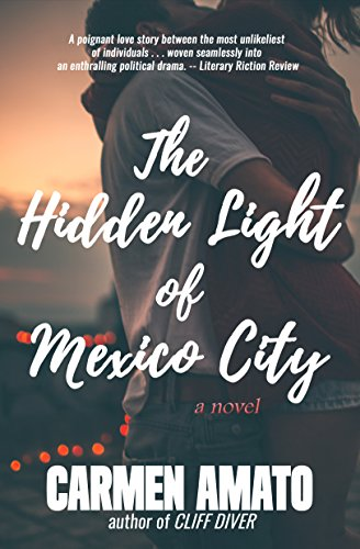 Book: The Hidden Light of Mexico City by Carmen Amato