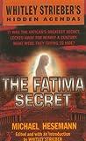 img - for The Fatima Secret (Whitley Strieber's Hidden Agendas) by Michael Hesemann (2000-11-28) book / textbook / text book
