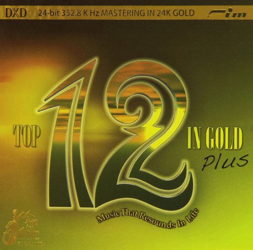 Top 12 In Gold Plus Music That Resounds In Life (DXD 24-bit ()