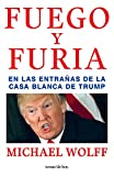 img - for Fuego y furia (Spanish Edition) book / textbook / text book