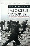 Impossible Victories, Bryan Perrett, 0304354589