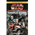 Triple Zero: Star Wars Legends (Republic Commando) (Star Wars: Republic Commando Book 2)