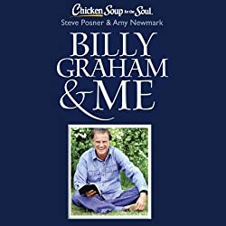 Chicken Soup for the Soul - Billy Graham & Me