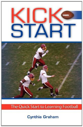 Kick Start, The Quick Start to Learning Football
