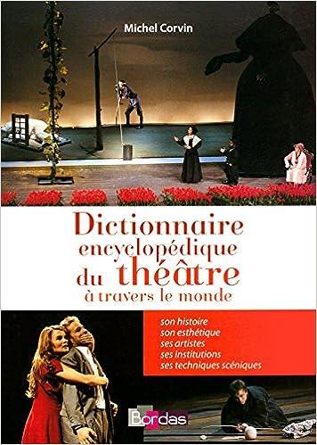 Télécharger en ligne Dictionnaire encyclopédique du théâtre pdf