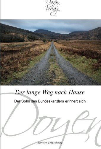 Der lange Weg nach Hause: Der Sohn des Bundeskanzlers erinnert sich