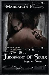 Kiss at Dawn (Judgement of Souls) (Volume 3)