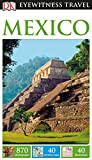: DK Eyewitness Travel Guide: Mexico