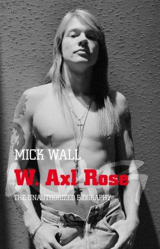 Download W. Axl Rose: the unauthorised biography pdf epub