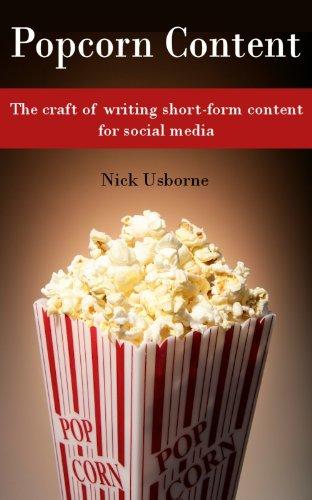 Amazon.com: Popcorn Content: The craft of writing short-form ...