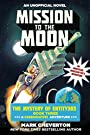 Mission to the Moon: The Mystery of Entity303 Book Three: A Gameknight999 Adventure: An Unofficial Minecrafter's Adventure (The Gameknight999 Series)