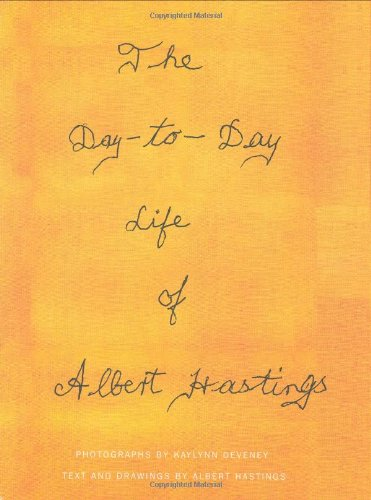 The Day-to-Day Life of Albert Hastings