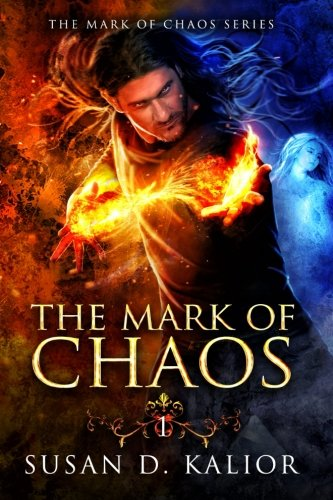 The Mark of Chaos (The Mark of Chaos Series) (Volume 1)