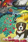 Brandy's Ghost, Janet Cummins, 1470147556